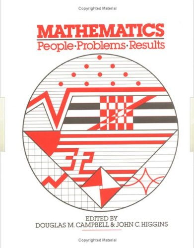 Mathematics: People, Problems, Results (3 Volumes)
