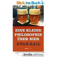 Eine kleine Philosophie �ber Bier (Kindle Single)