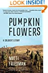 Pumpkinflowers: A Soldier's Story