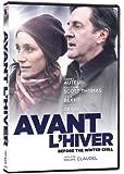 Avant l'hiver (Before the Winter Chill) (Version française)