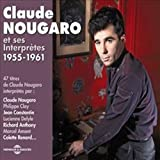 Claude Nougaro Et Des Interprètes 1955 - 1961