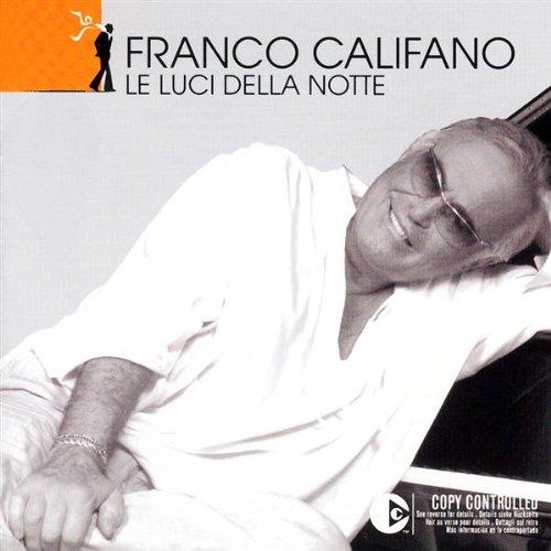 Franco Califano - Le Luci Della Notte - Zortam Music