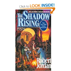 The Shadow Rising (The Wheel of Time, Book 4) Robert Jordan