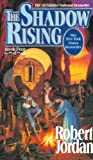 The Shadow Rising: Book Four of