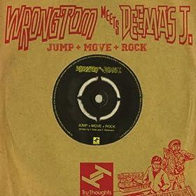 Jump + Rock + Move (FBR Remix)