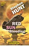 """Red Sun Bleeding (Novella 3 of the Sliding Void science fiction series)"" av Stephen Hunt"