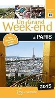 Un Grand Week-End à Paris 2015