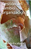 Gesti�n del cambio organizacional