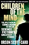 Children Of The Mind: Book 4 of the Ender Saga