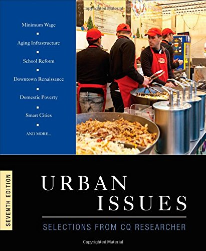 Urban Issues: Selections from CQ Researcher