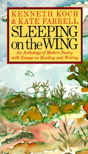 Sleeping on the Wing: An Anthology of Modern Poetry with...