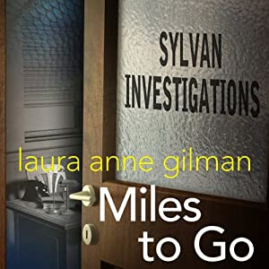 Miles to Go | [Laura Anne Gilman]