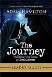 The Journey DVD with Leader Guide: Walking the Road to Bethlehem