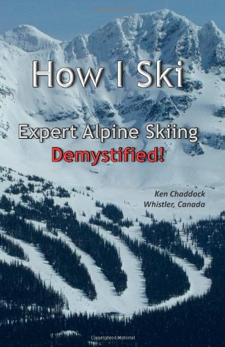 How I Ski: Expert Alpine Skiing Demystified