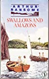 SWALLOWS AND AMAZONS (PUFFIN BOOKS)