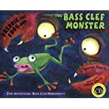 Freddie the Frog and the Bass Clef Monster: 2nd Adventure Bass Clef Monster