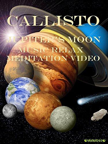 Callisto Jupiter's Moon Music Relax Meditation Video