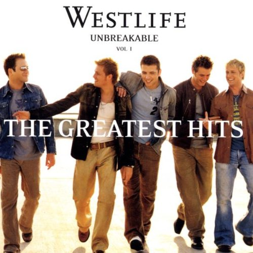 Westlife - Unbreakable: Greatest Hits 1
