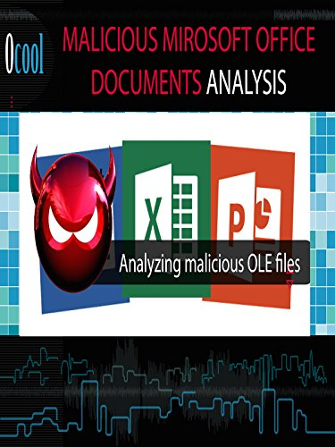 Malicious Microsoft Office Document Analysis