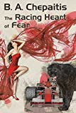 img - for The Racing Heart of Fear book / textbook / text book