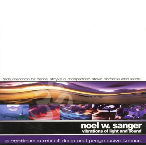 Vibrations of Light and Sound by NOEL W. SANGER (2000-07-25)