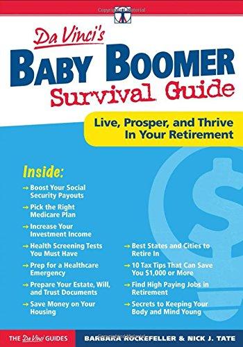 DaVinci's Baby Boomer Survival Guide: Live, Prosper, and Thrive In Your Retirement (Davinci Guides) PDF