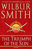 The Triumph of the Sun (0312939183) by Smith, Wilbur