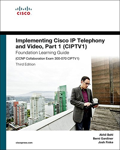 Implementing Cisco IP Telephony and Video, Part 1 (CIPTV1) Foundation Learning Guide (CCNP Collaboration Exam 300-070 CIPTV1) (Foundation Learning Guides) (Digital Telephony compare prices)