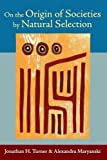 img - for On the Origin of Societies by Natural Selection (Studies in Comparative Social Science) book / textbook / text book