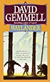 Waylander (Drenai Tales, Book 4) (0345379071) by Gemmell, David