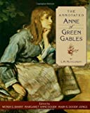 img - for The Annotated Anne of Green Gables book / textbook / text book