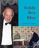 Teddy Boy Blue by Taylor. Edward M ( 2008 ) Paperback