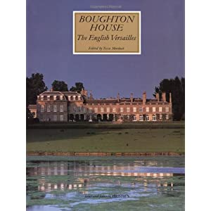 Boughton House: The English Versailles