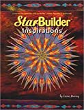Star Builder Inspirations: Create No Sew Sensations With StarBuilder Stamps, Paintstiks, and Fusible (0615308198) by Laura Murray