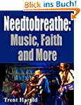 Needtobreathe:Music,Faith and More