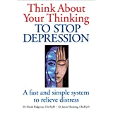 Think About Your Thinking: To Stop Depressionby Dr Nicola L. Ridgeway