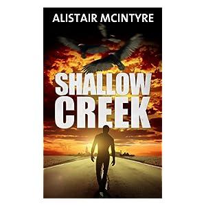 Shallow Creek: An Action Thriller (Brendan Rhodes Book 1)
