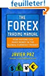 The Forex Trading Manual: The Rules-B...