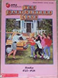 The Baby-Sitters Club: Books No 25-28/Mary Anne and the Search for Tigger/Claudia and the Sad Good-Bye/Jessi and the Superbrat/Welcome Back, Stacey! (0590637029) by Martin, Ann M.