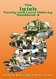 The Irish Family and Local History: Handbook 2