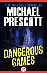 Dangerous Games (Tess McCallum & Abby Sinclair)