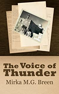 (FREE on 12/1) The Voice Of Thunder by Mirka M.G. Breen - http://eBooksHabit.com