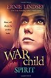 Warchild: Spirit (The Warchild Series) (Volume 3)
