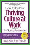 How to Build a Thriving Culture at Work, Featuring the 7 Points of Transformation