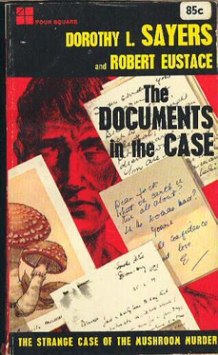 The Documents in the Case, Dorothy L. Sayers, Robert Eustace