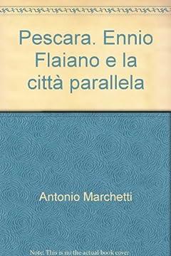 Cover Pescara. Ennio Flaiano e la città parallela