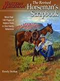 img - for Horseman's Scrapbook: His Handy Hints Combined in Our Handy Reference (A Western Horseman Book) by Steffen, Randy (2002) Paperback book / textbook / text book