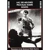 100 Mejores Peliculas Sobre Boxeo, Las