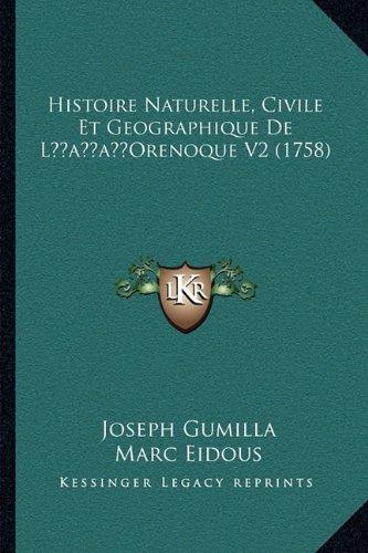 Histoire Naturelle, Civile Et Geographique de Lacentsa -A Centsorenoque V2 (1758)