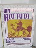 img - for Ibn Battuta in Black Africa book / textbook / text book